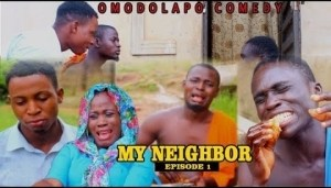 Video: OMODOLAPOCOMEDY - MY NEİGHBOR episode1
